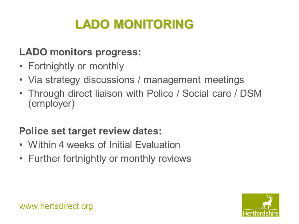 LADO MONITORING LADO monitors progress: Fortnightly or monthly