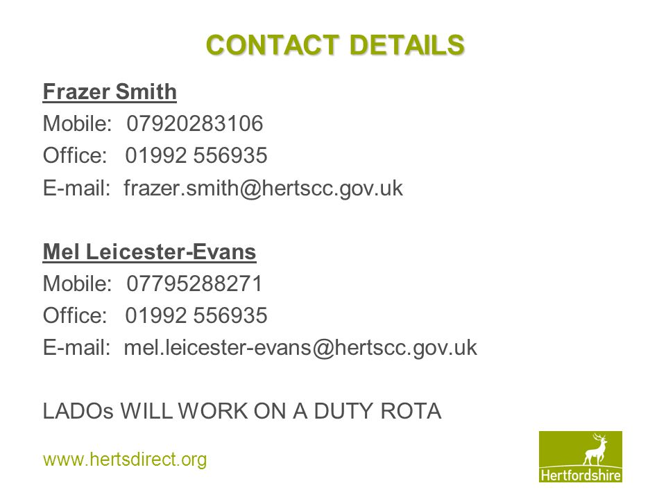 CONTACT DETAILS Frazer Smith Mobile: Office:
