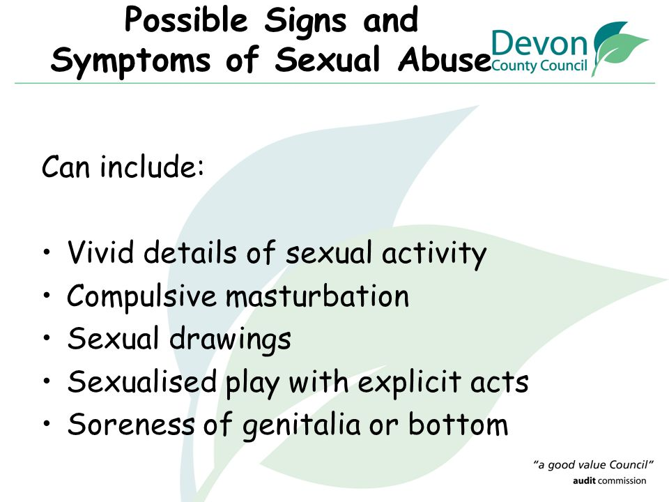 Possible Signs and Symptoms of Sexual Abuse