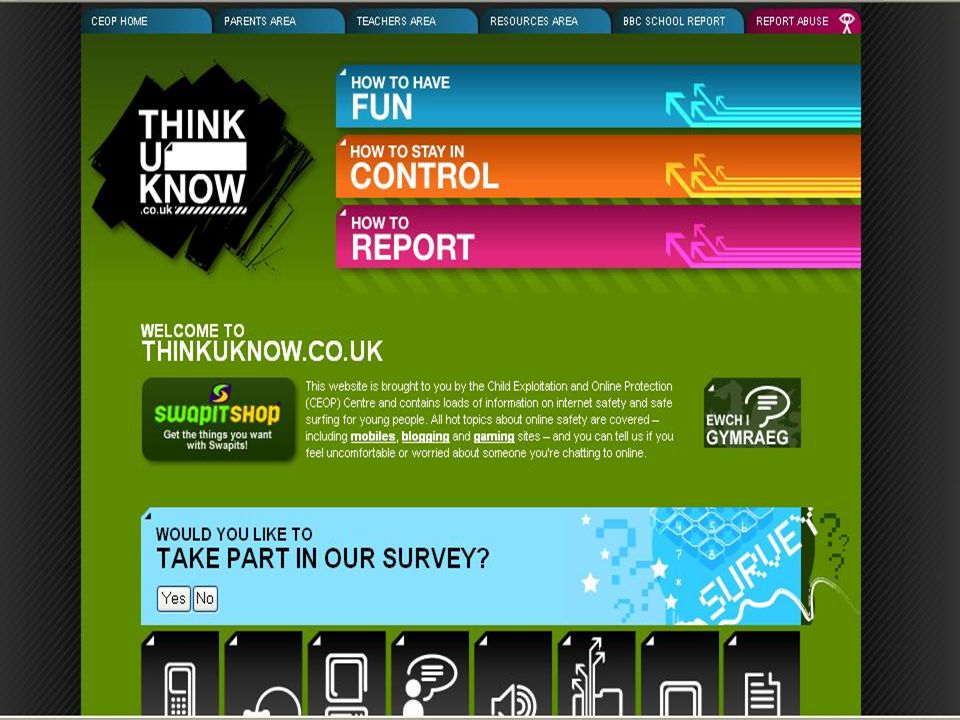 This is the Think know website- www. thinkuknow. co. uk