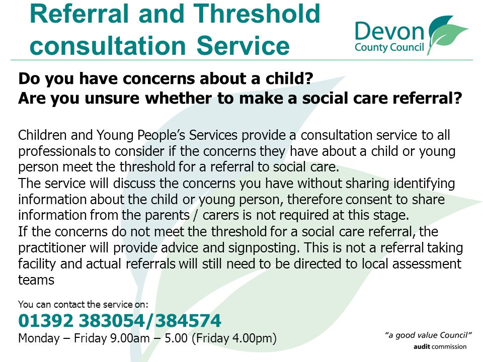 Referral and Threshold consultation Service
