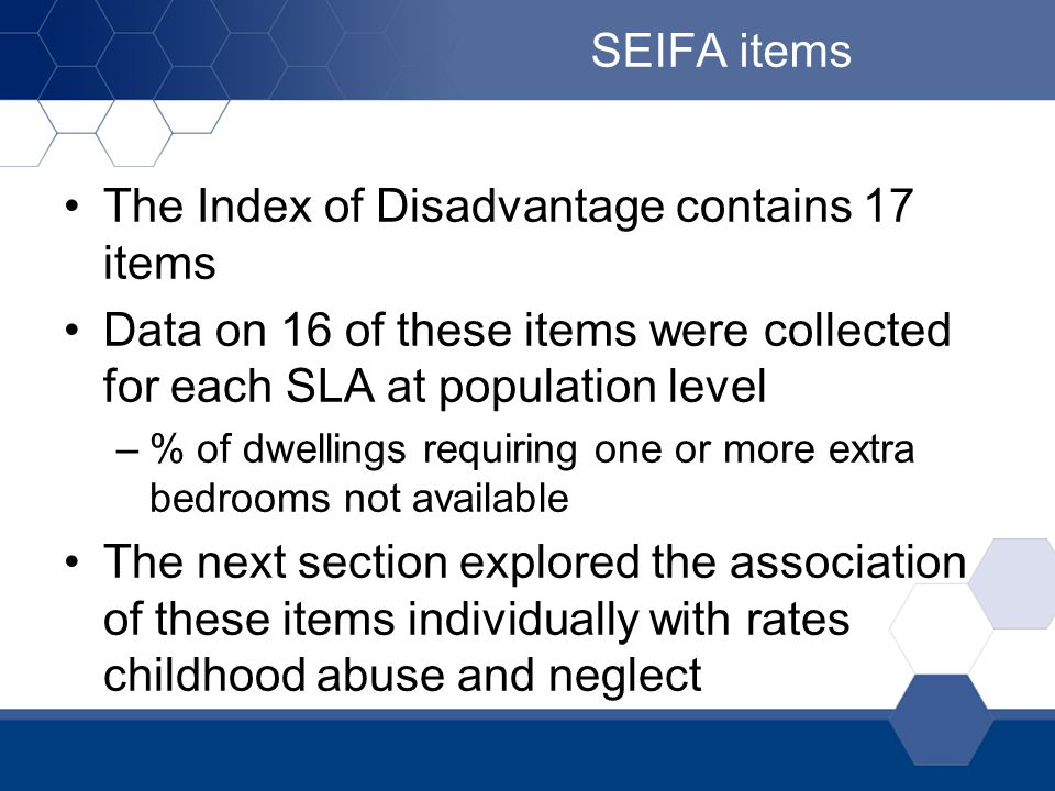 The Index of Disadvantage contains 17 items