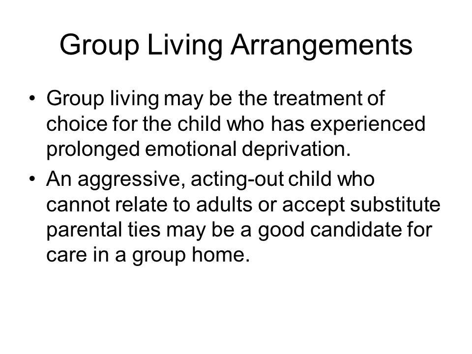 Group Living Arrangements