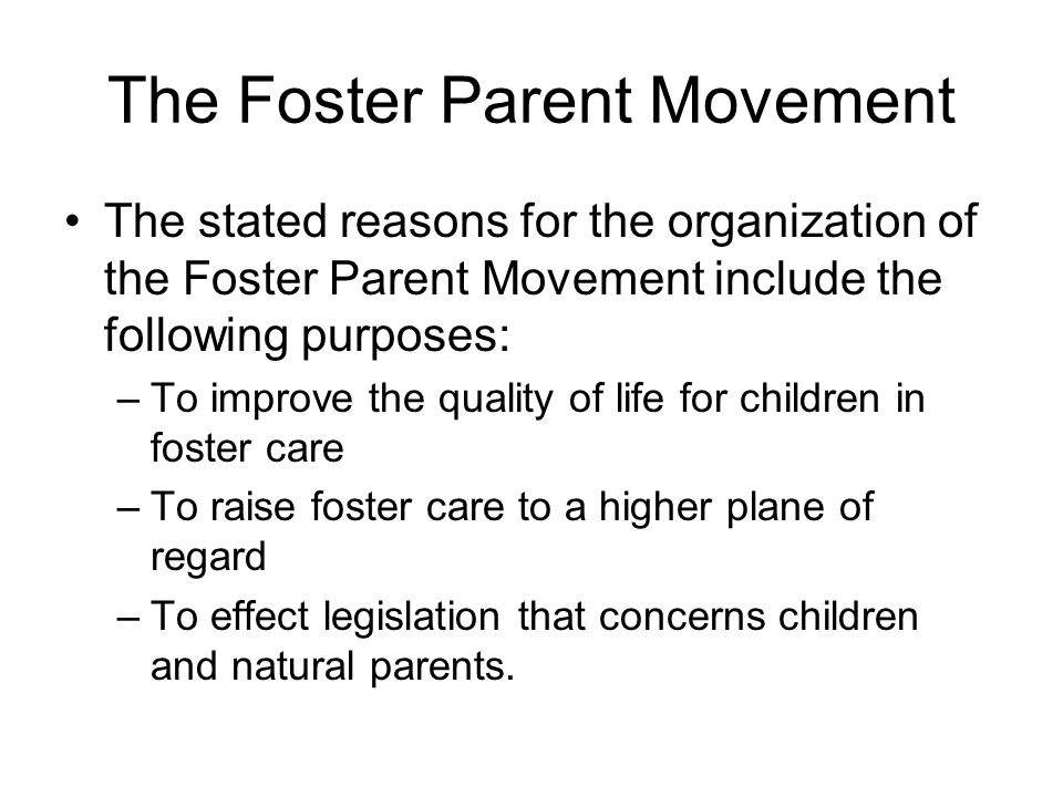 The Foster Parent Movement