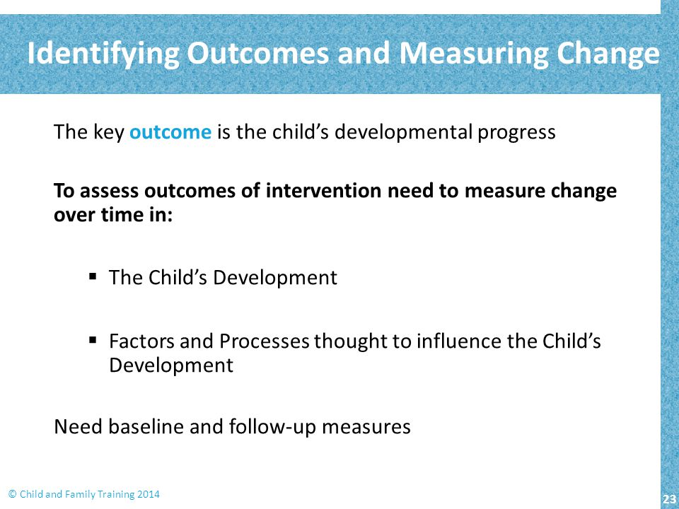 Identifying Outcomes and Measuring Change