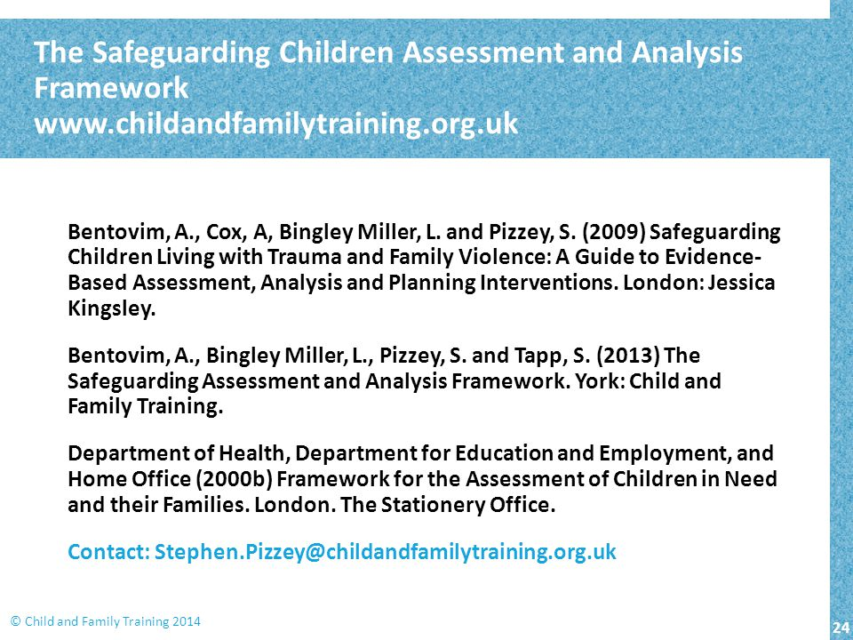 The Safeguarding Children Assessment and Analysis Framework www