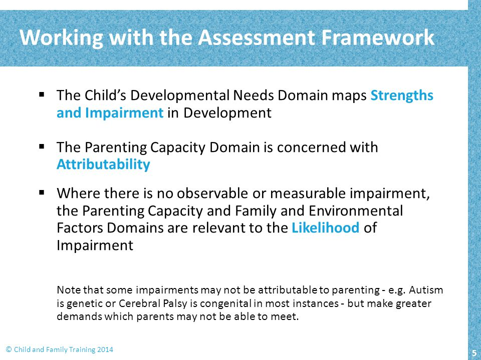 Working with the Assessment Framework