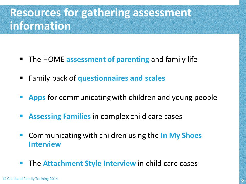 Resources for gathering assessment information