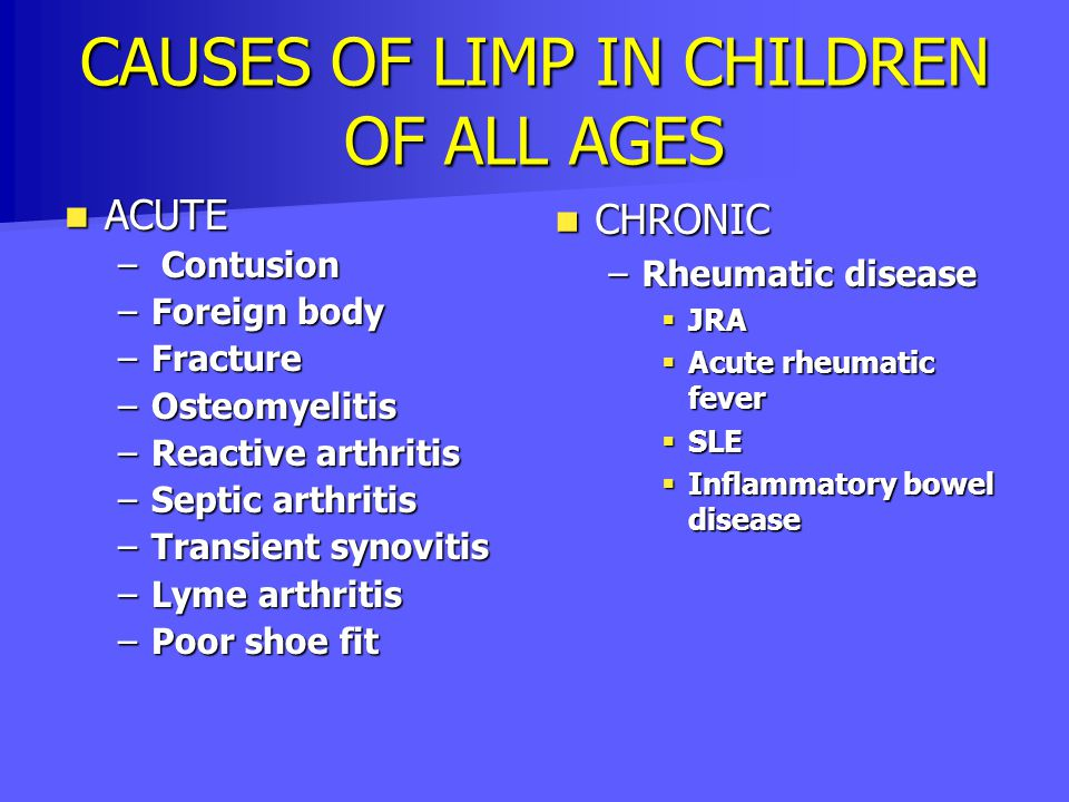 CAUSES OF LIMP IN CHILDREN OF ALL AGES