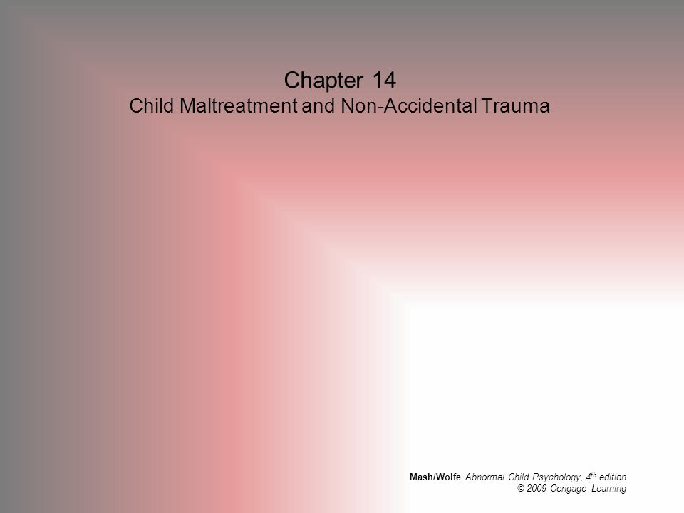Chapter 14 Child Maltreatment and Non-Accidental Trauma