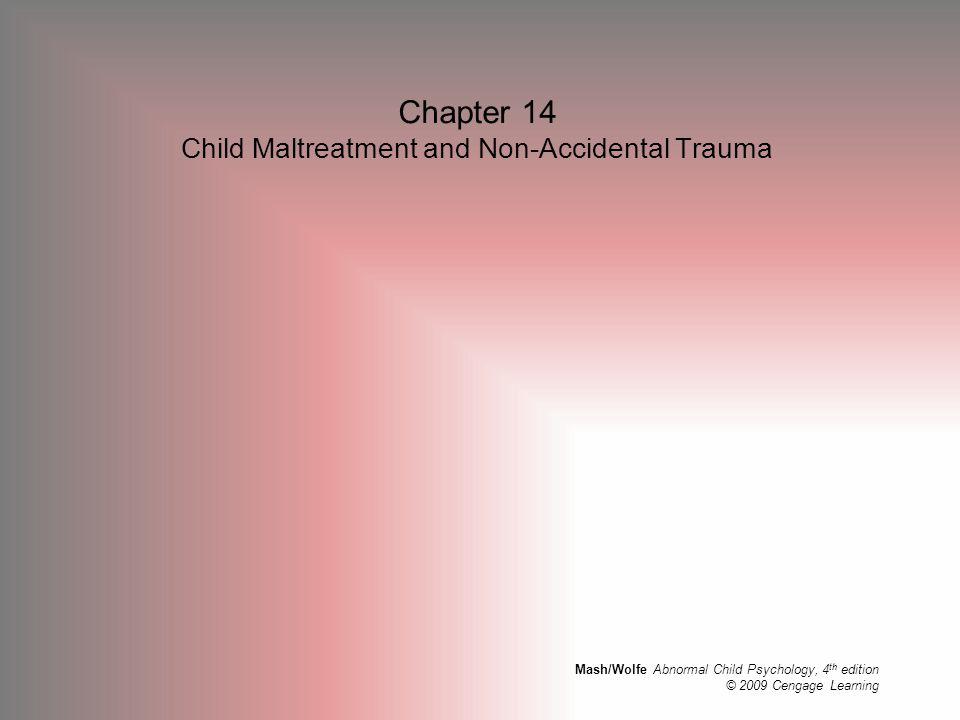 Chapter 14 Child Maltreatment and Non-Accidental Trauma