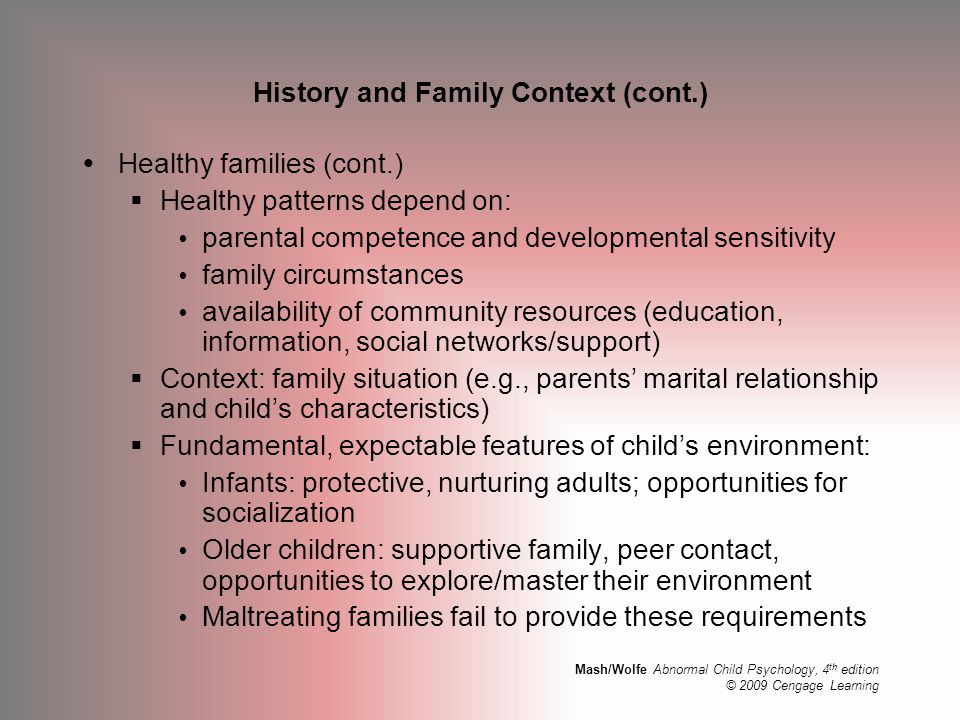 History and Family Context (cont.)