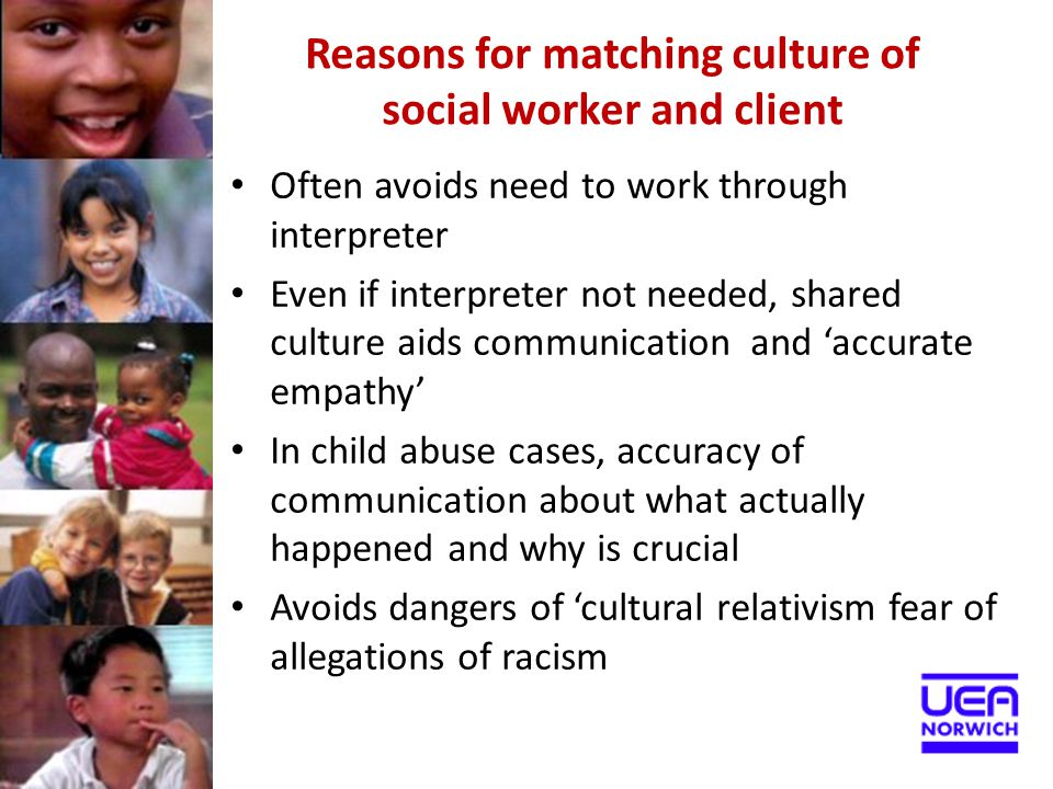 Reasons for matching culture of social worker and client