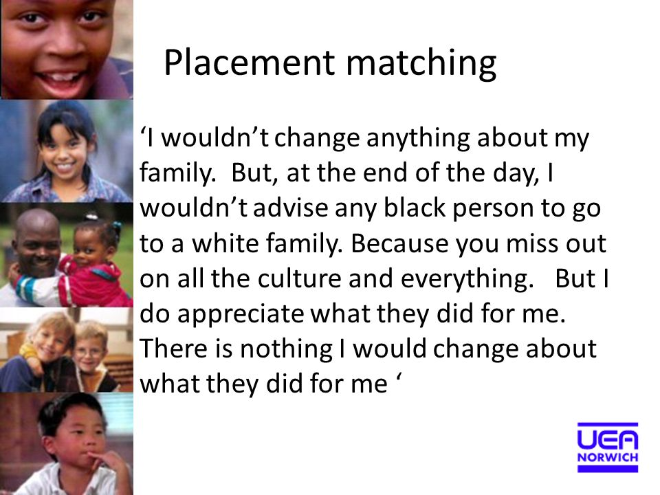 Placement matching