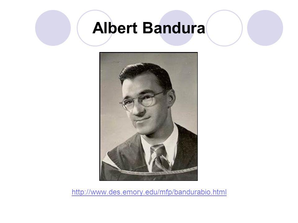 Albert Bandura http://www.des.emory.edu/mfp/bandurabio.html