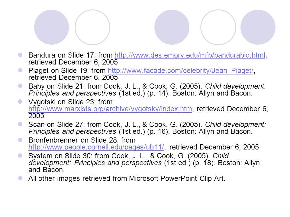 Bandura on Slide 17: from http://www. des. emory. edu/mfp/bandurabio