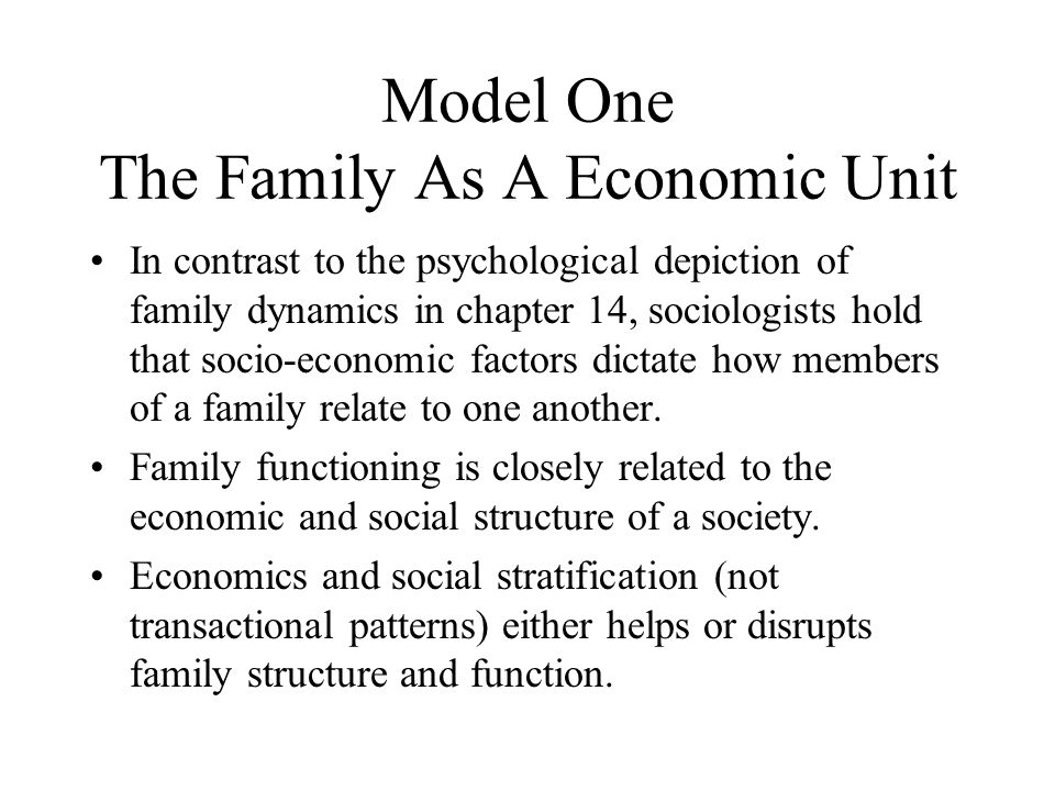 Model One The Family As A Economic Unit