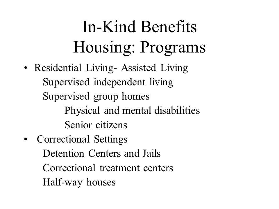In-Kind Benefits Housing: Programs