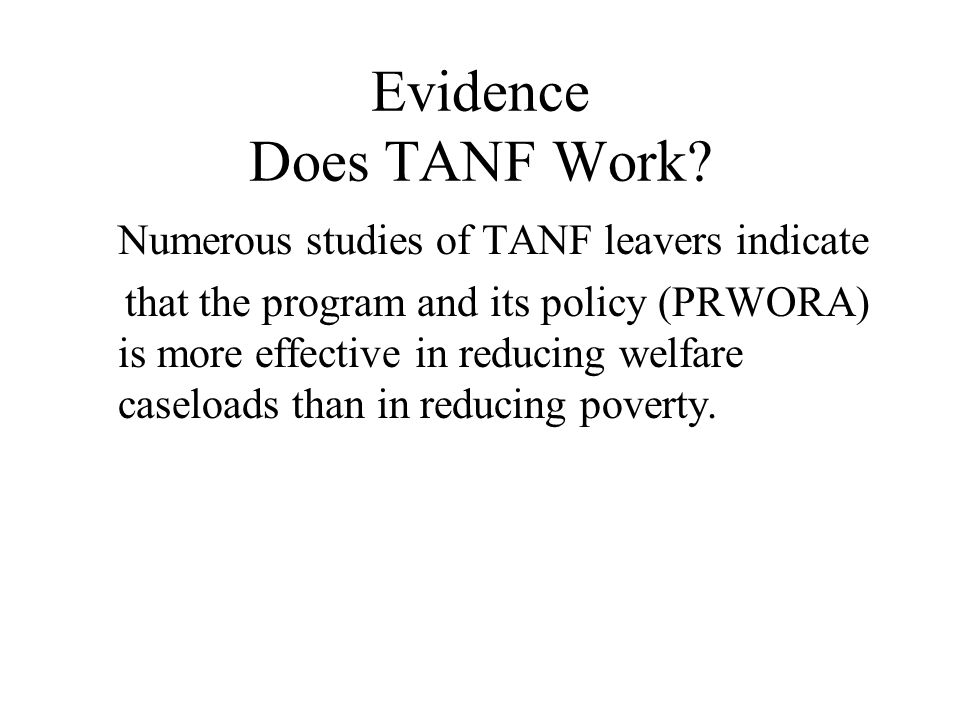 Evidence Does TANF Work