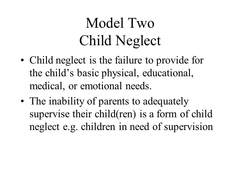 Model Two Child Neglect
