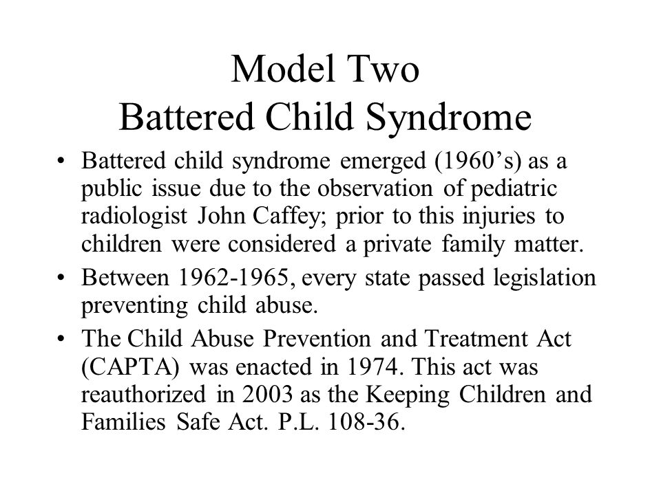 Model Two Battered Child Syndrome