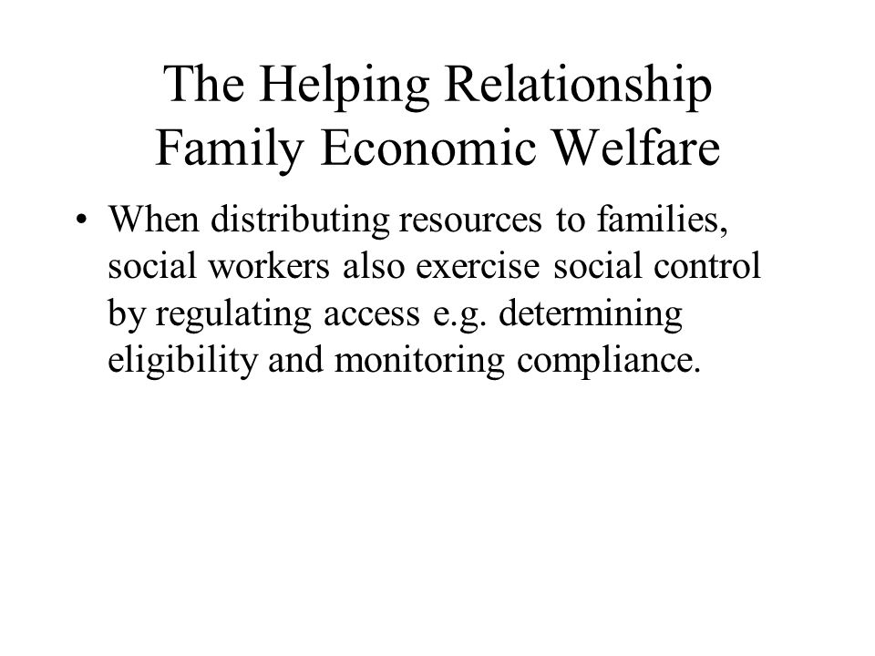 The Helping Relationship Family Economic Welfare