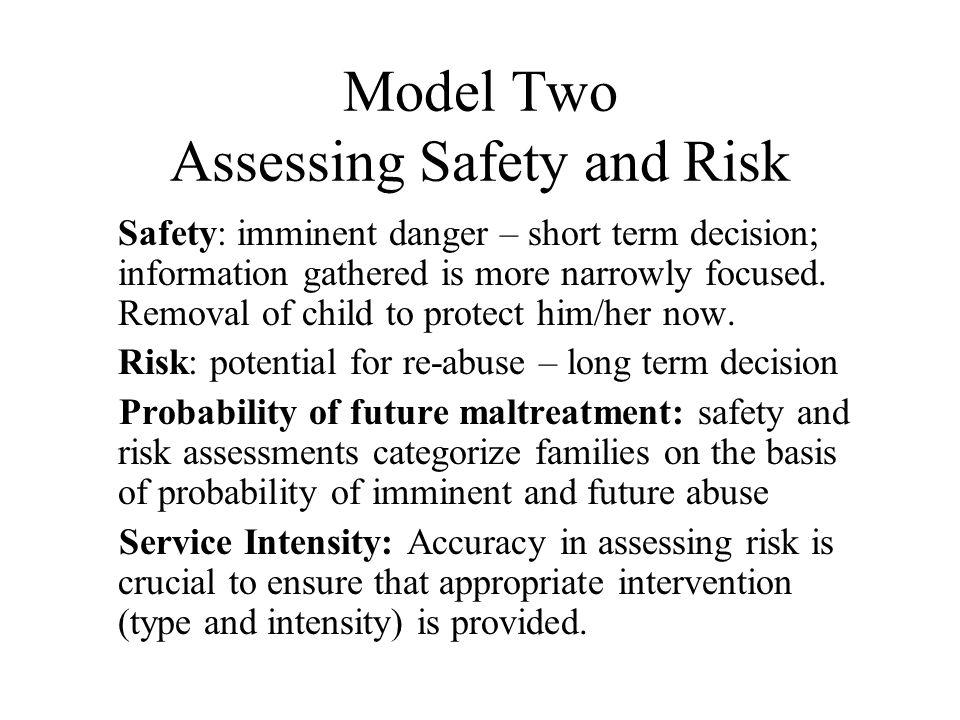 Model Two Assessing Safety and Risk