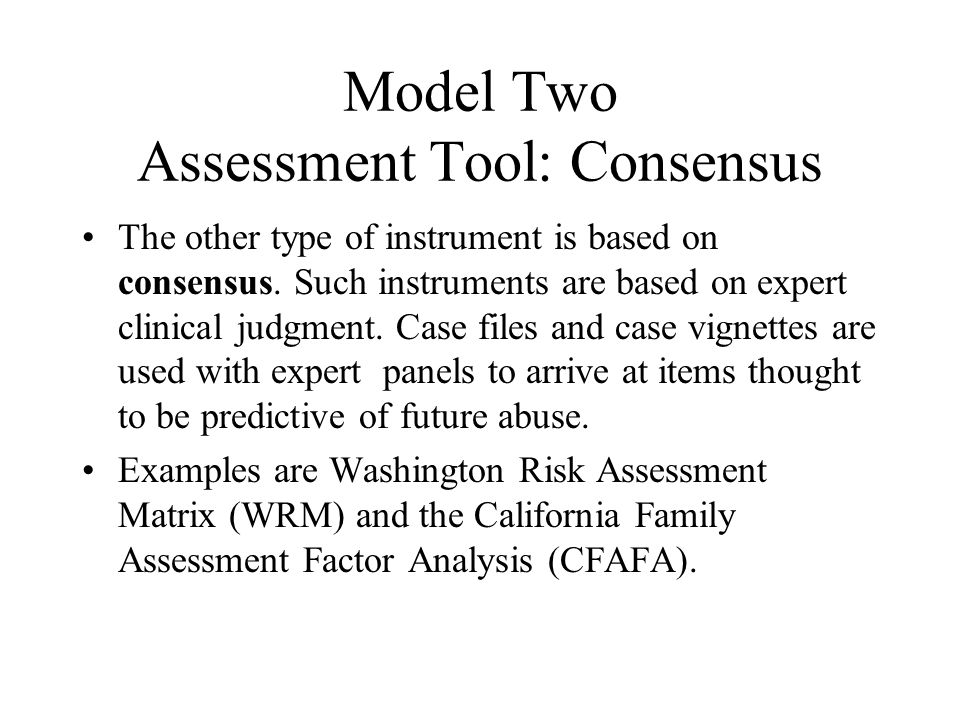 Model Two Assessment Tool: Consensus