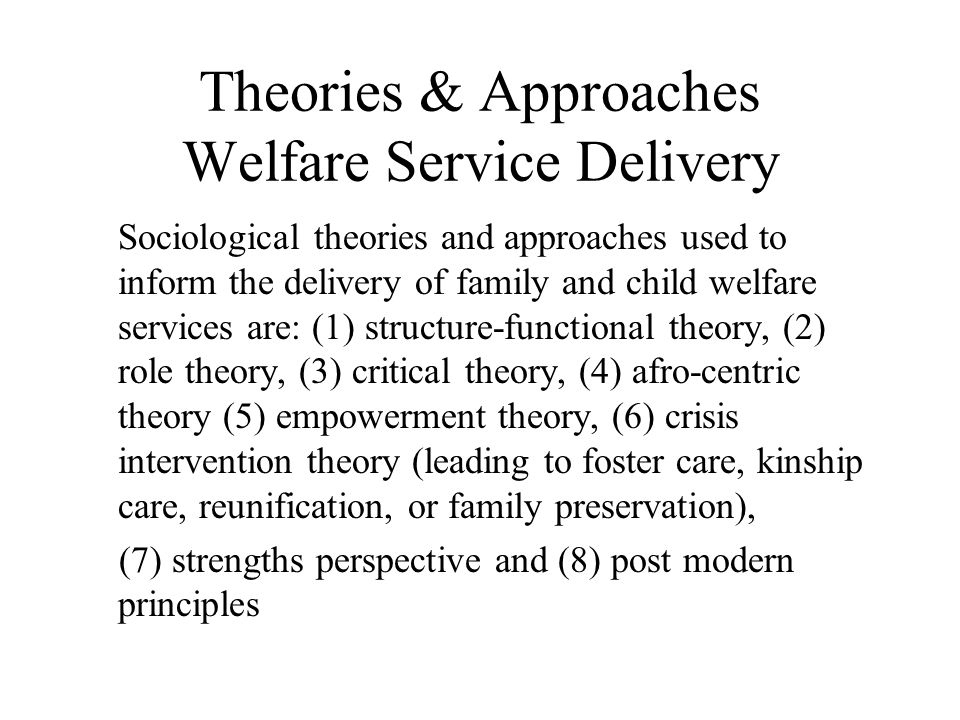 Theories & Approaches Welfare Service Delivery