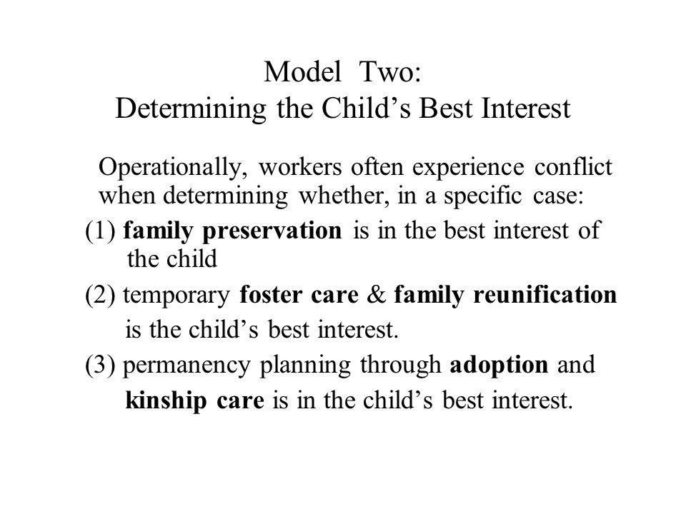 Model Two: Determining the Child's Best Interest