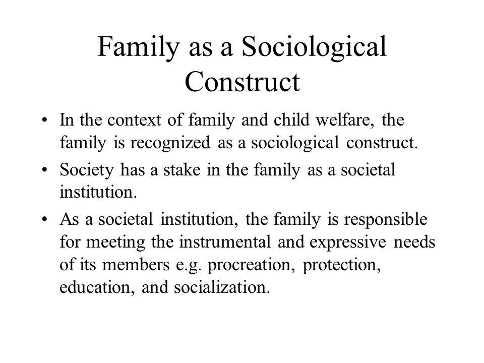 Family as a Sociological Construct