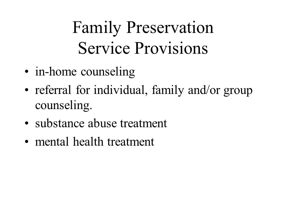 Family Preservation Service Provisions