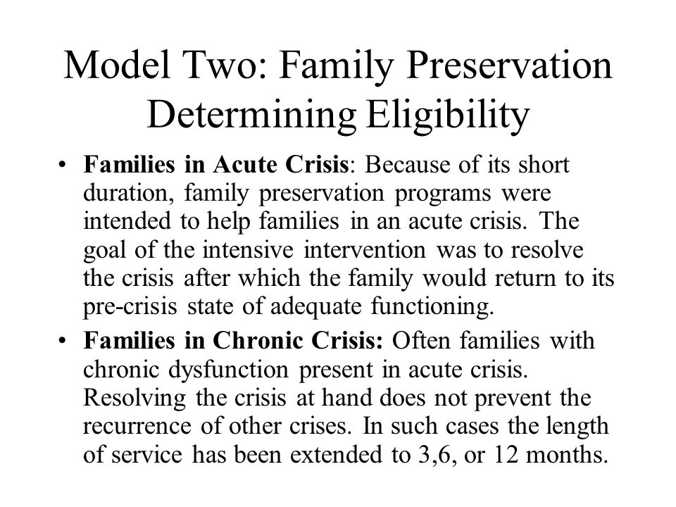 Model Two: Family Preservation Determining Eligibility