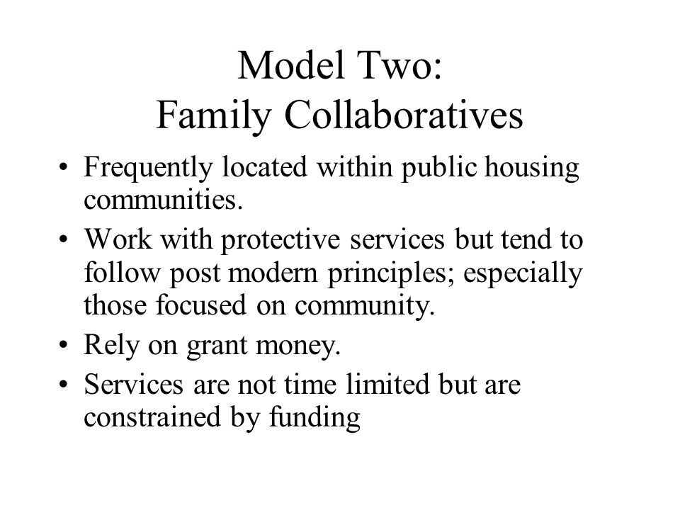 Model Two: Family Collaboratives
