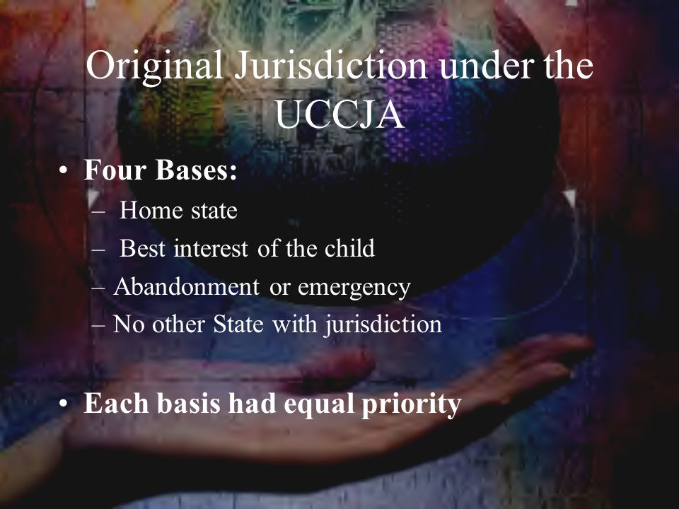 Original Jurisdiction under the UCCJA