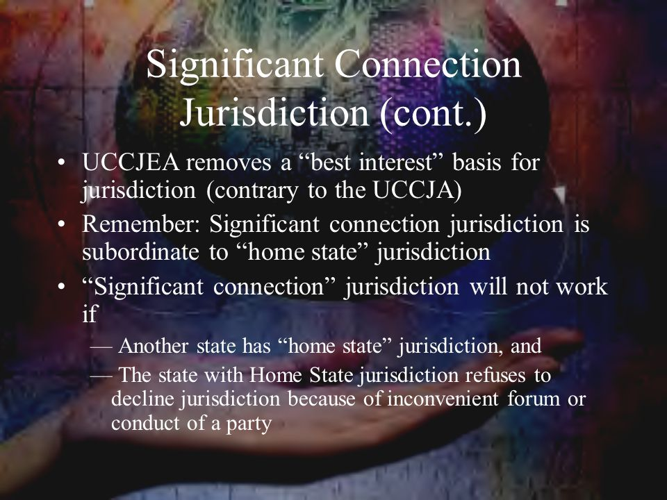 Significant Connection Jurisdiction (cont.)