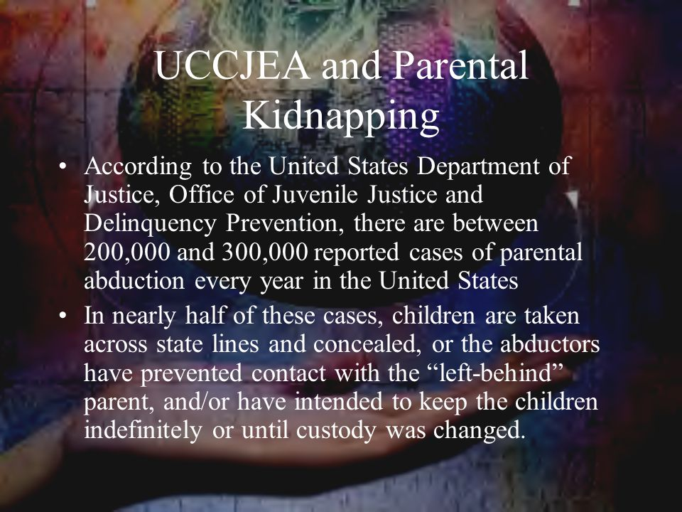 UCCJEA and Parental Kidnapping