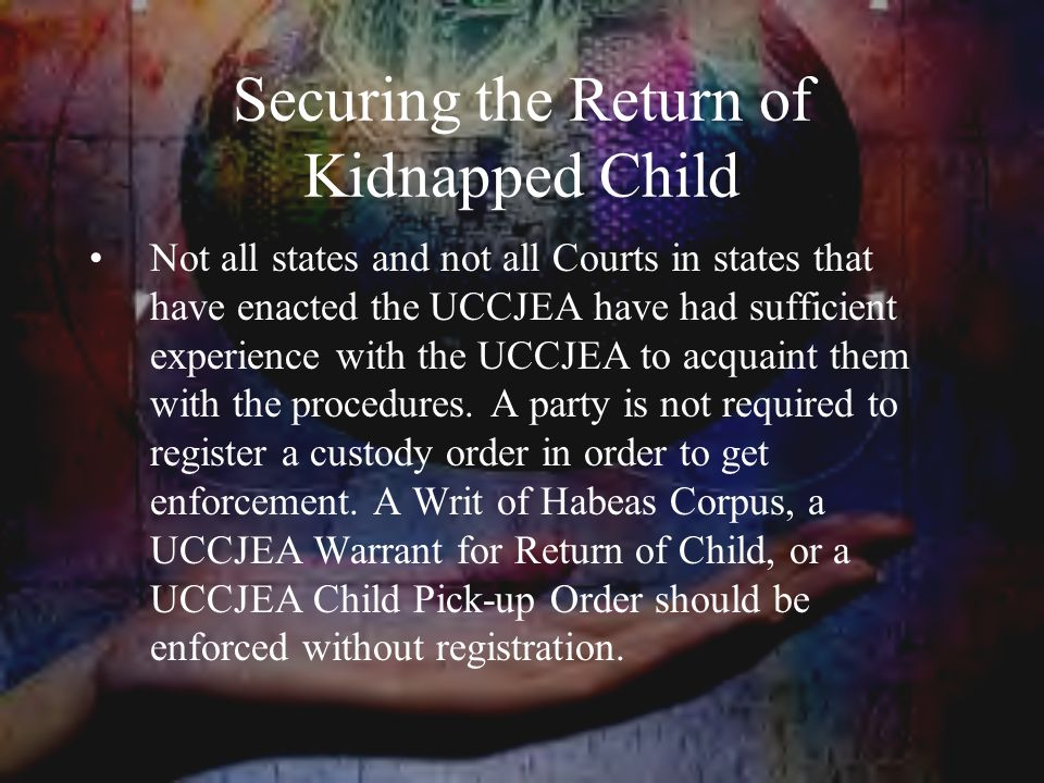 Securing the Return of Kidnapped Child