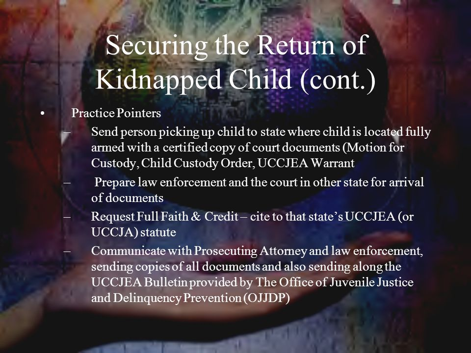 Securing the Return of Kidnapped Child (cont.)