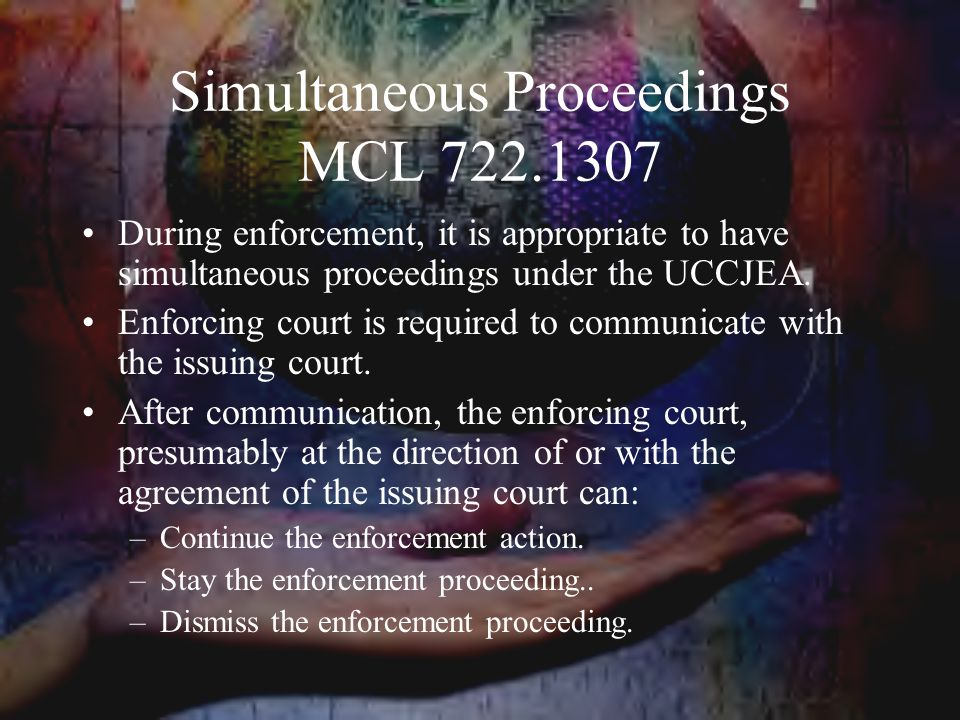 Simultaneous Proceedings MCL 722.1307