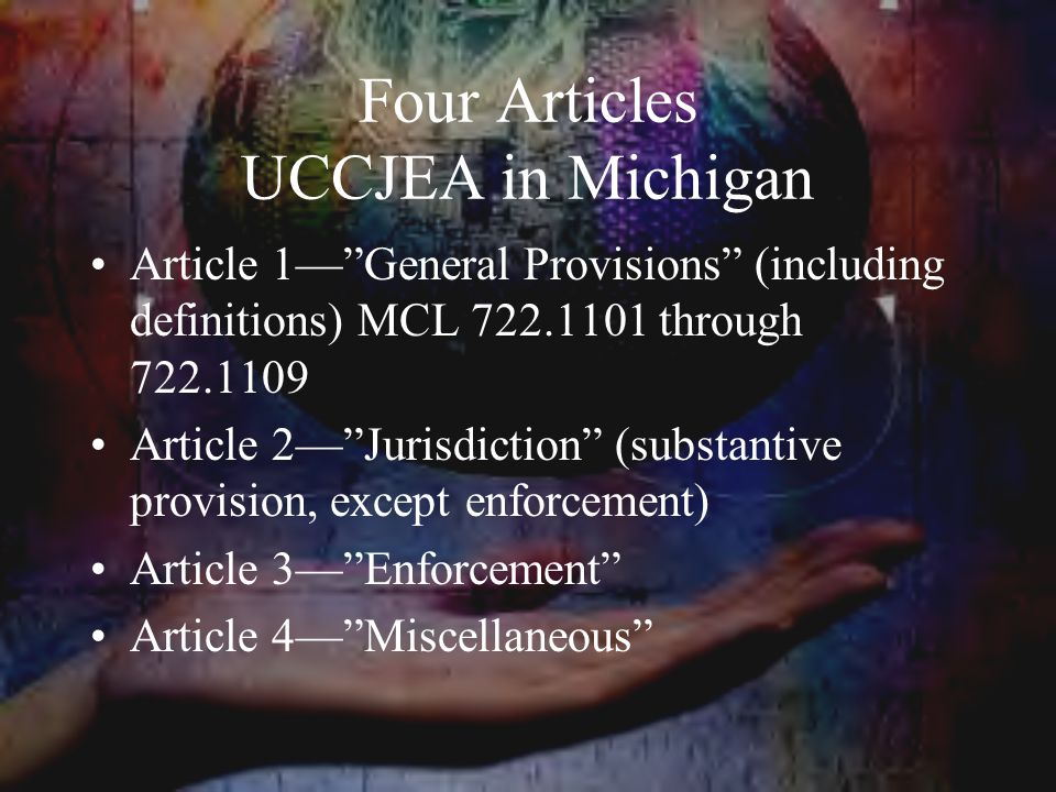Four Articles UCCJEA in Michigan