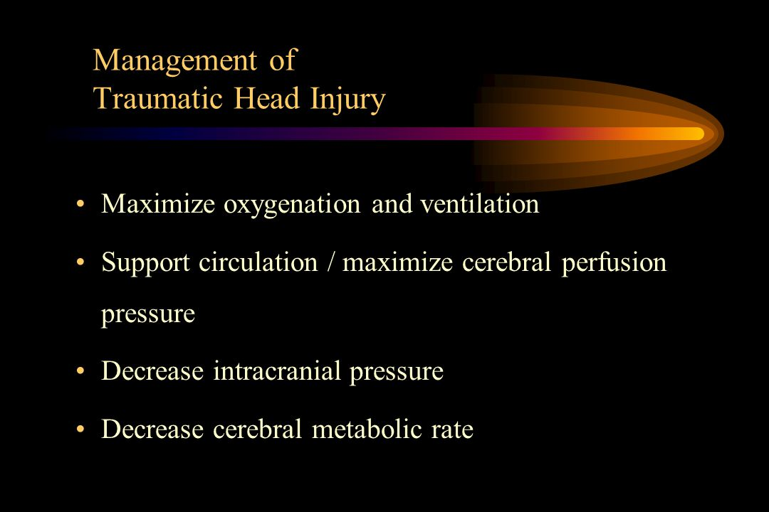 Management of Traumatic Head Injury