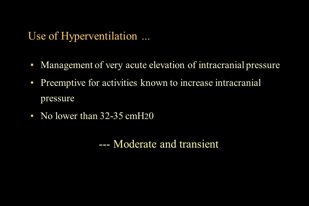 Use of Hyperventilation ...