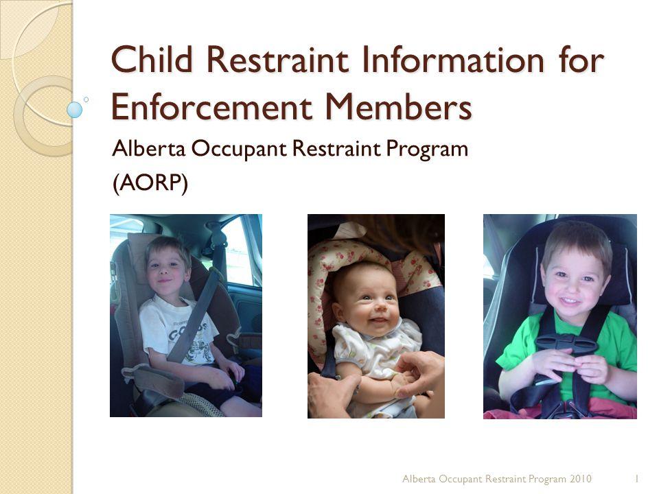 Child Restraint Information for Enforcement Members