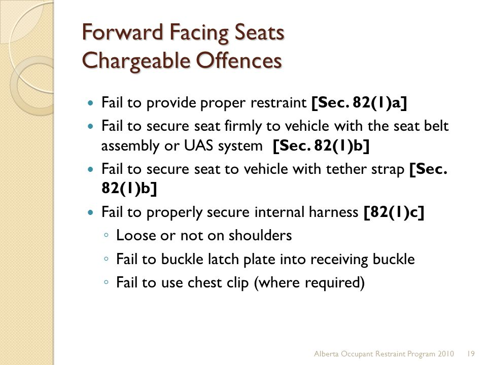 Forward Facing Seats Chargeable Offences