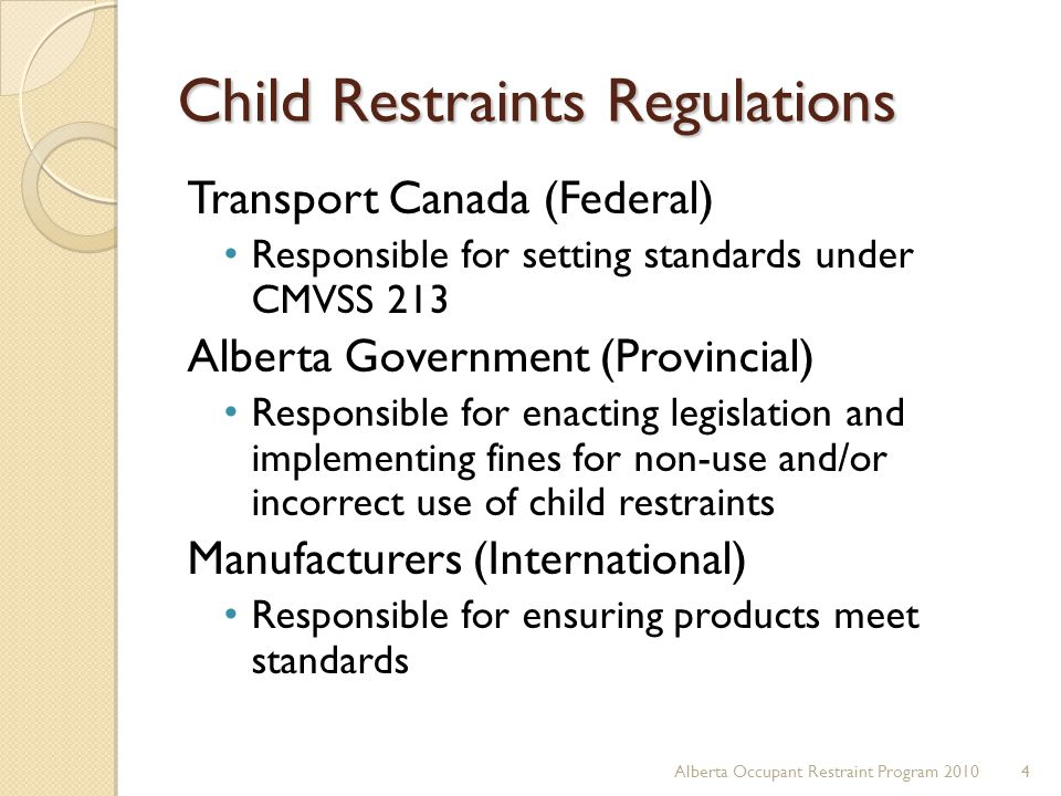 Child Restraints Regulations