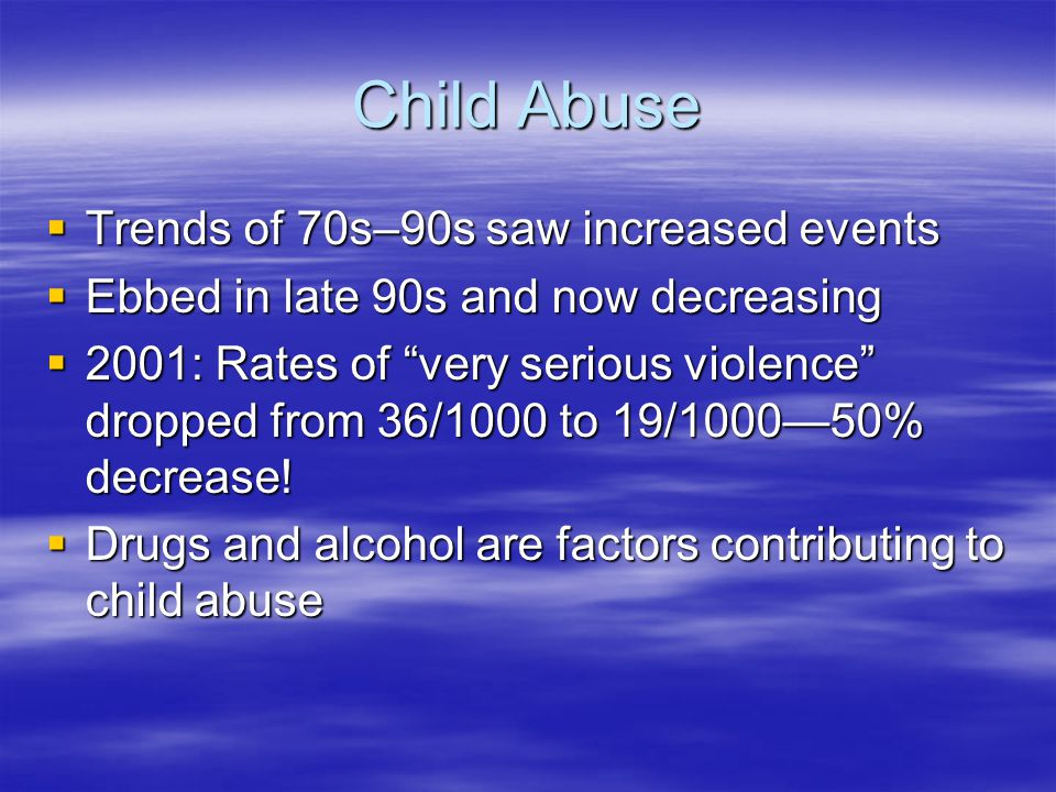 Child Abuse Trends of 70s–90s saw increased events