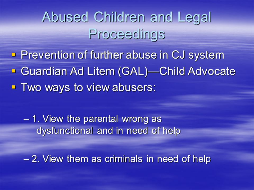 Abused Children and Legal Proceedings