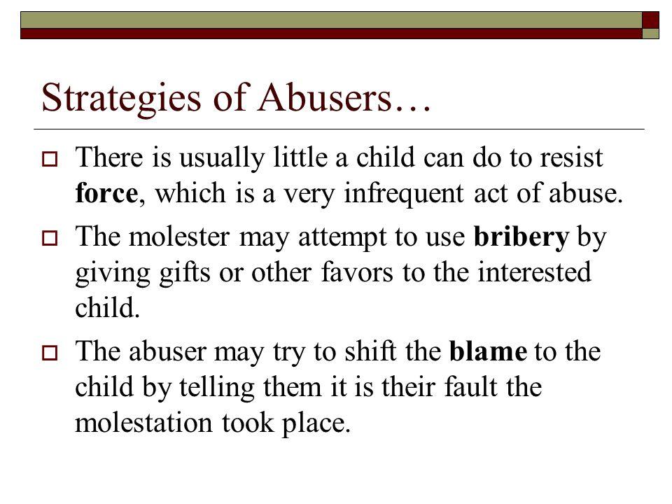 Strategies of Abusers…