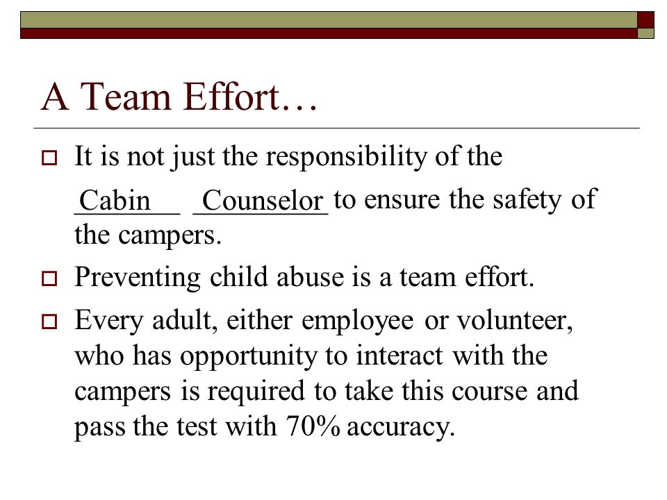 A Team Effort… It is not just the responsibility of the